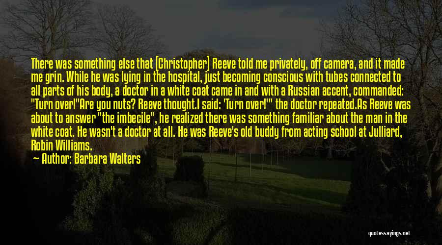 Becoming A Doctor Quotes By Barbara Walters