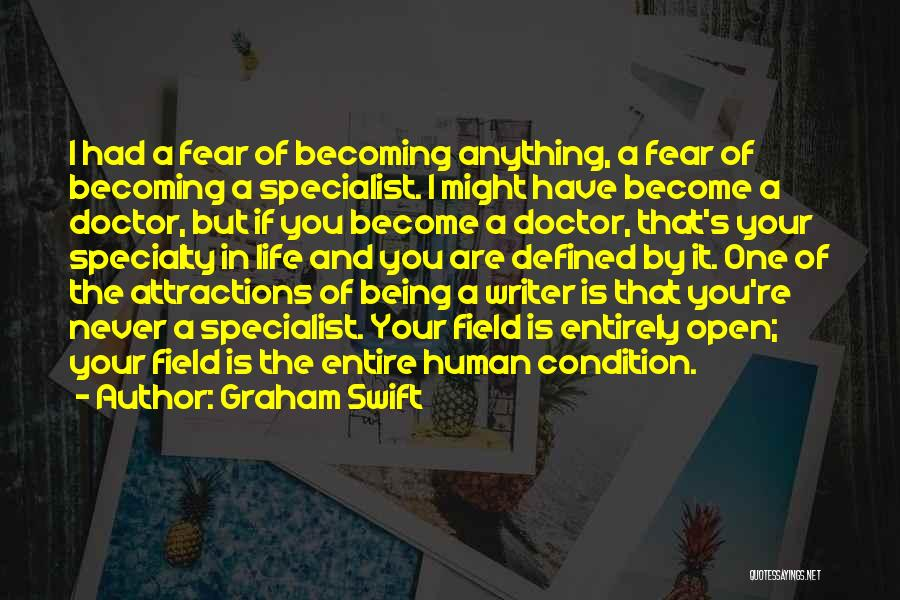Becoming A Doctor Quotes By Graham Swift