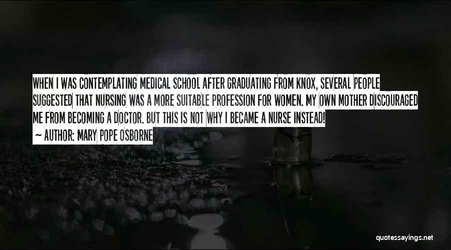 Becoming A Doctor Quotes By Mary Pope Osborne