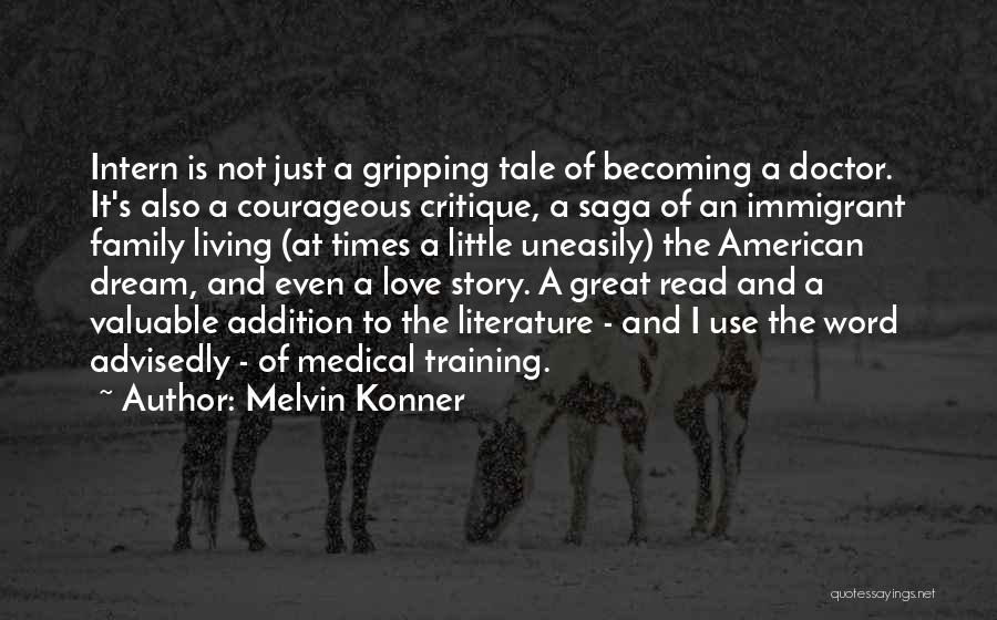 Becoming A Doctor Quotes By Melvin Konner