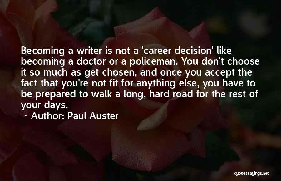 Becoming A Doctor Quotes By Paul Auster