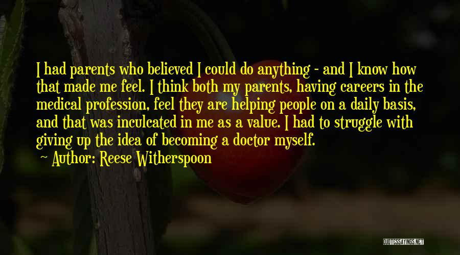 Becoming A Doctor Quotes By Reese Witherspoon