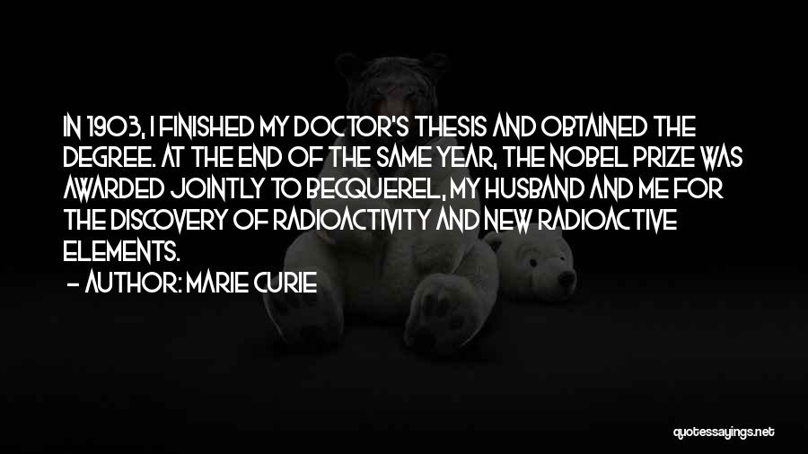 Becquerel Quotes By Marie Curie