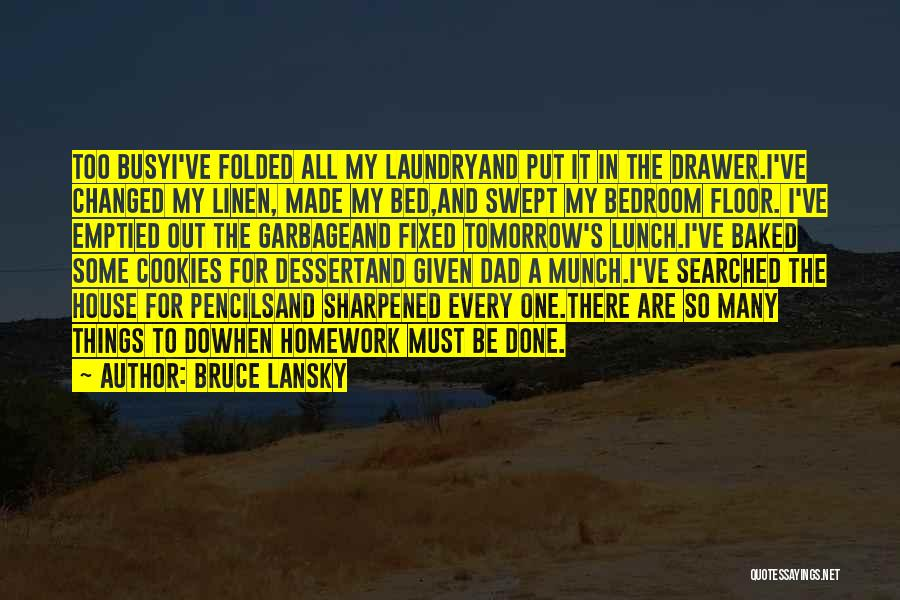 Bed Linen Quotes By Bruce Lansky