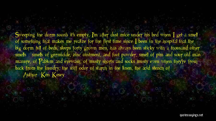 Bed Linen Quotes By Ken Kesey