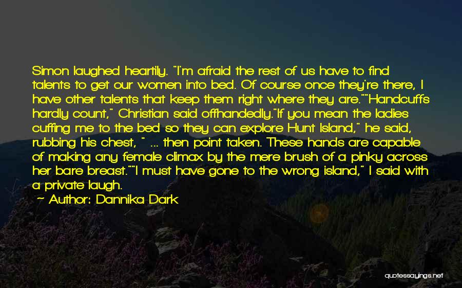 Bed Rest Quotes By Dannika Dark