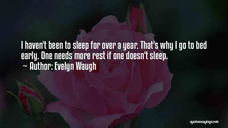 Bed Rest Quotes By Evelyn Waugh