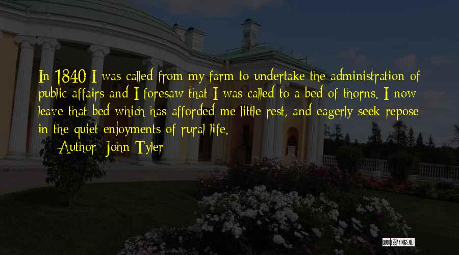 Bed Rest Quotes By John Tyler