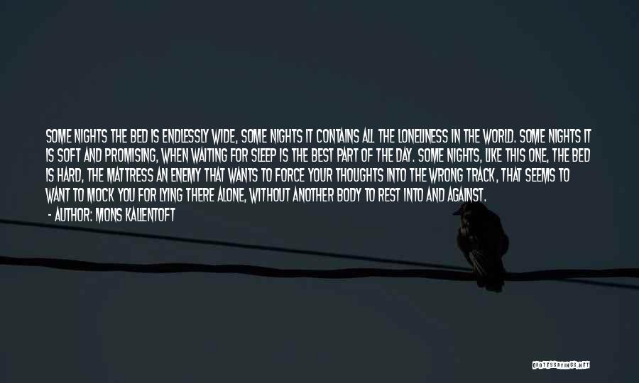 Bed Rest Quotes By Mons Kallentoft