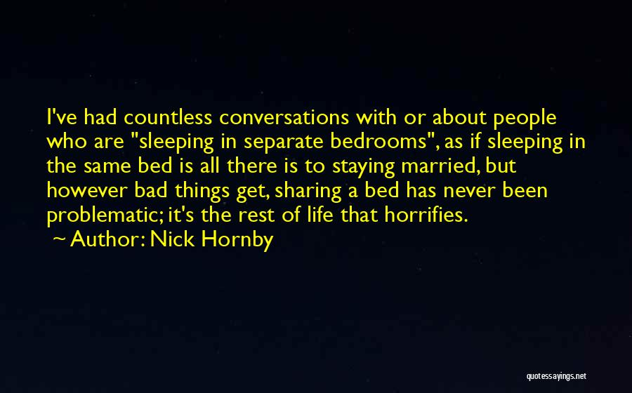 Bed Rest Quotes By Nick Hornby