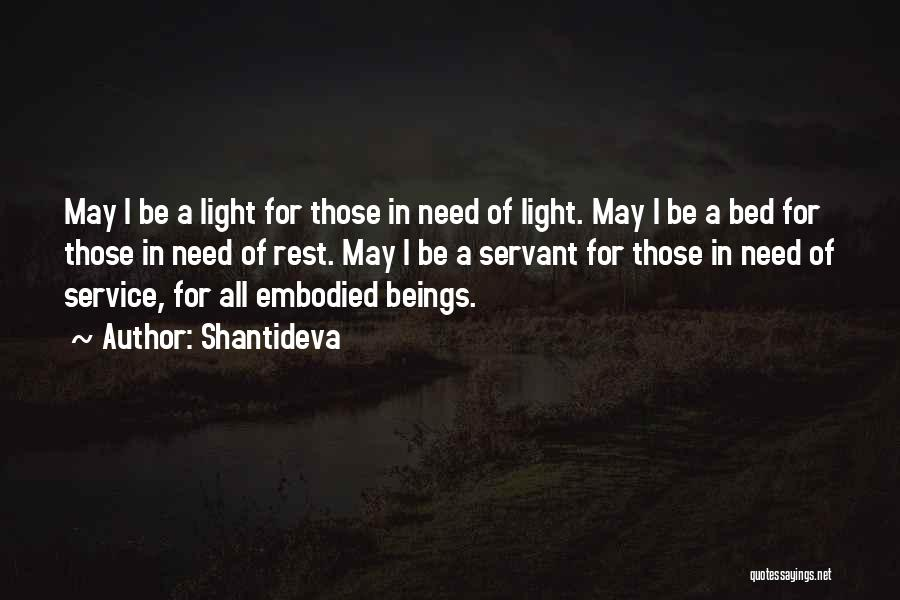 Bed Rest Quotes By Shantideva