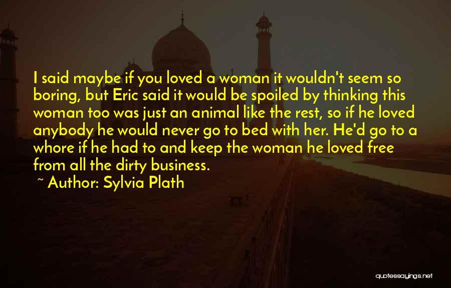 Bed Rest Quotes By Sylvia Plath