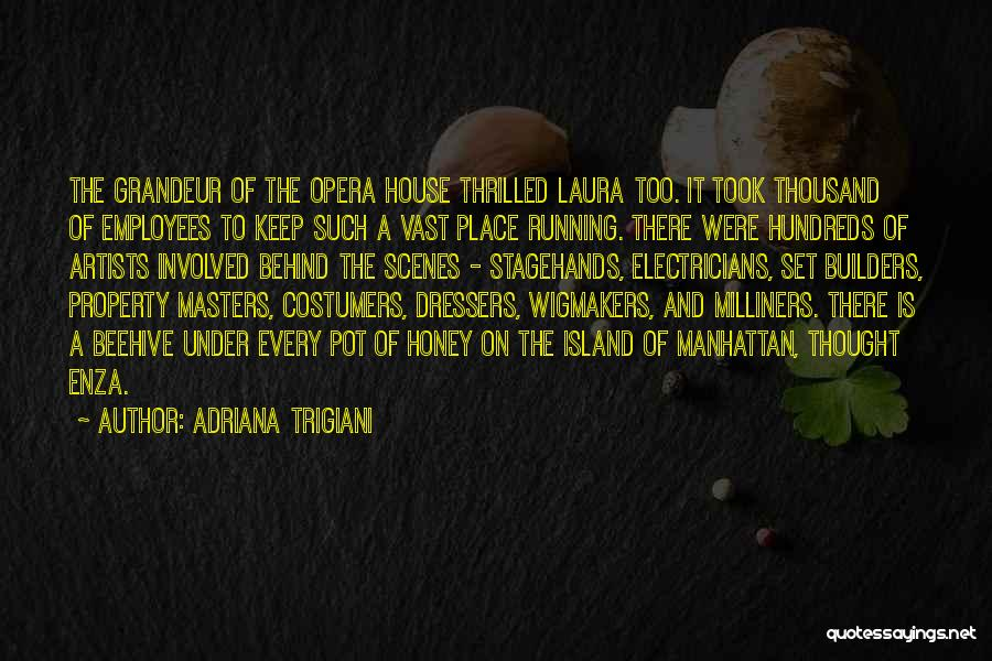 Beehive Quotes By Adriana Trigiani