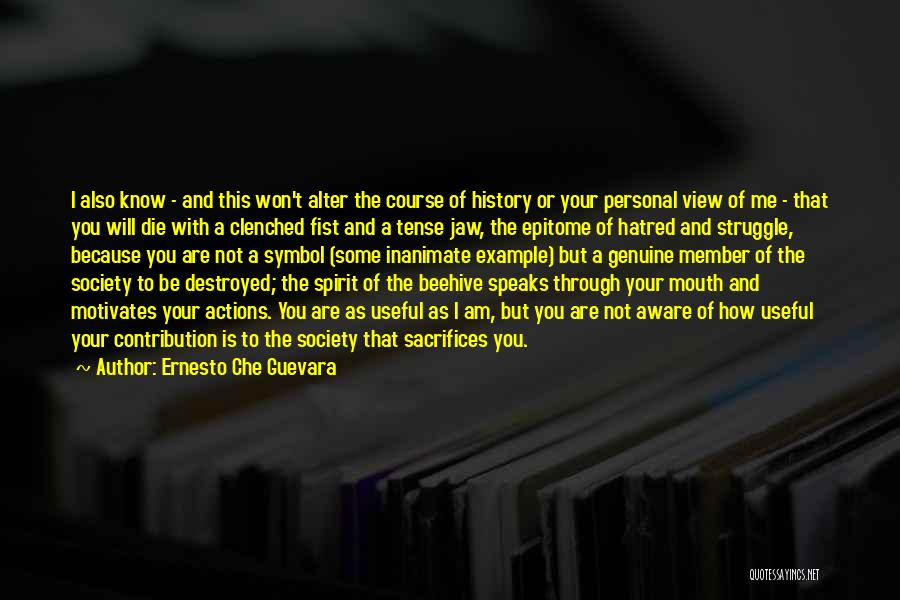 Beehive Quotes By Ernesto Che Guevara