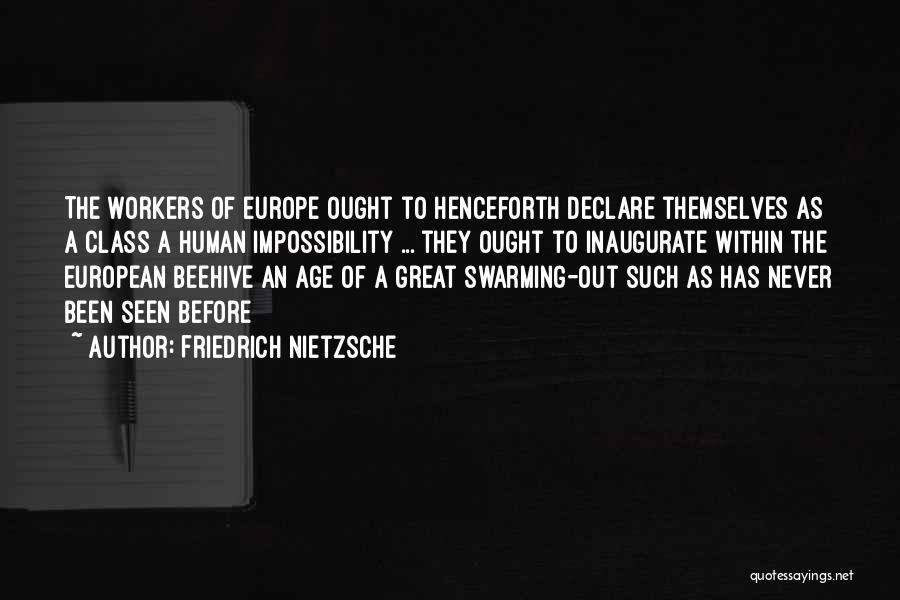 Beehive Quotes By Friedrich Nietzsche