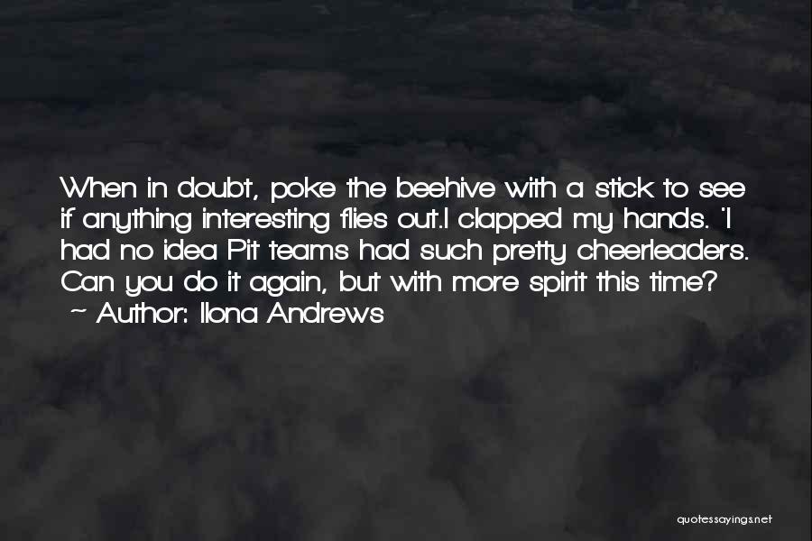 Beehive Quotes By Ilona Andrews