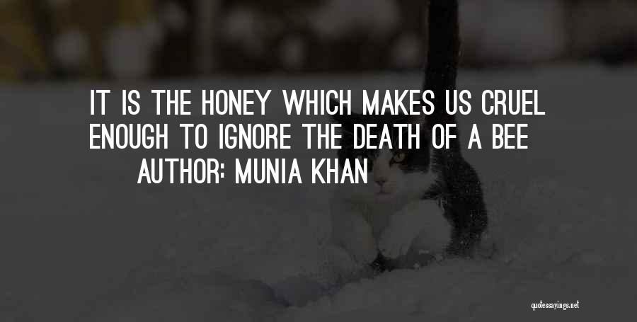 Beehive Quotes By Munia Khan