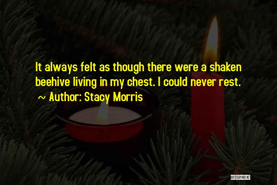 Beehive Quotes By Stacy Morris