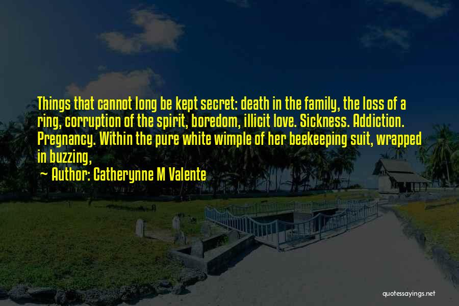 Beekeeping Quotes By Catherynne M Valente