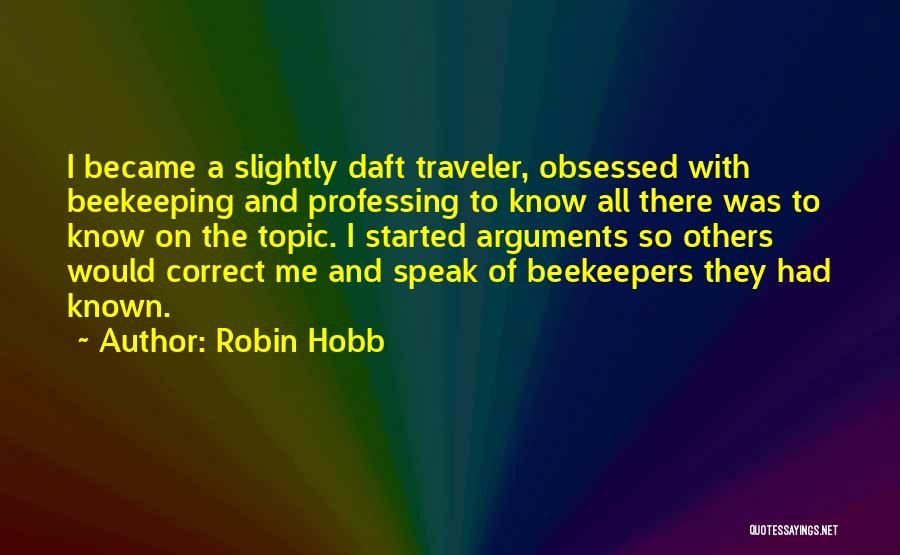 Beekeeping Quotes By Robin Hobb