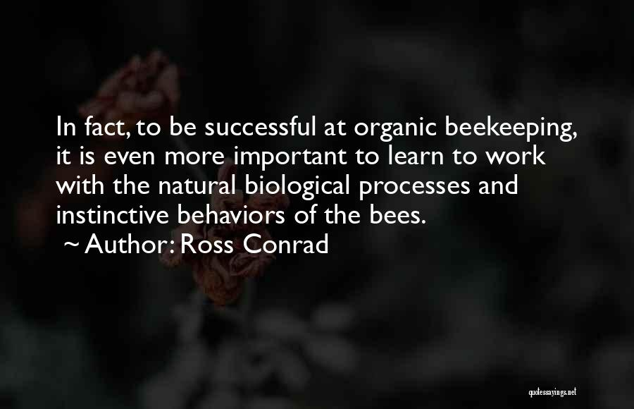 Beekeeping Quotes By Ross Conrad