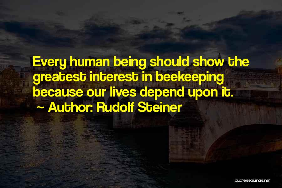 Beekeeping Quotes By Rudolf Steiner
