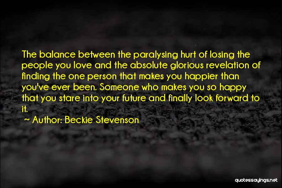 Been Hurt By Love Quotes By Beckie Stevenson