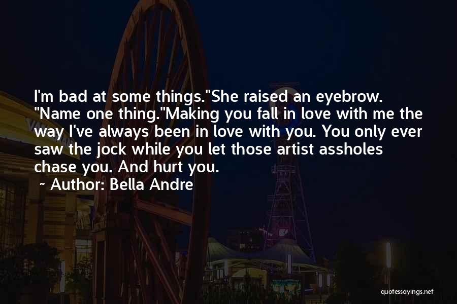 Been Hurt By Love Quotes By Bella Andre