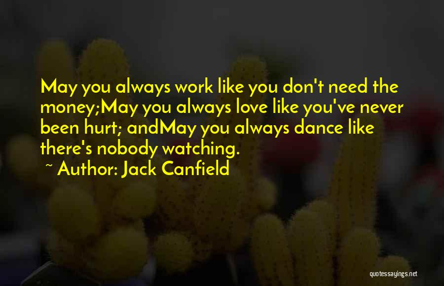 Been Hurt By Love Quotes By Jack Canfield