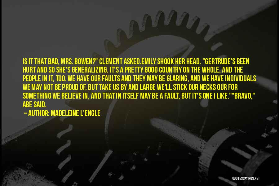 Been Hurt By Love Quotes By Madeleine L'Engle