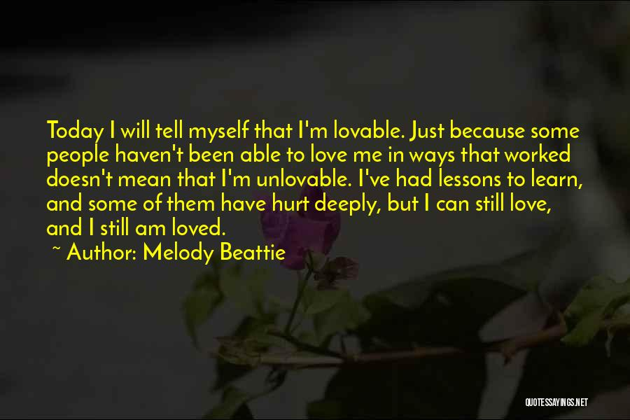 Been Hurt By Love Quotes By Melody Beattie
