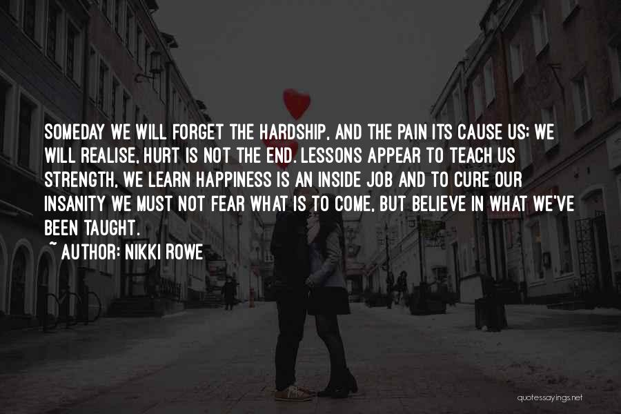 Been Hurt By Love Quotes By Nikki Rowe