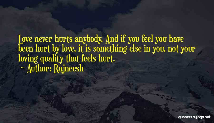 Been Hurt By Love Quotes By Rajneesh
