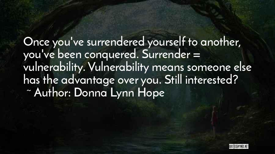 Been In Love Quotes By Donna Lynn Hope