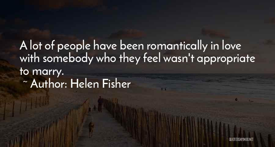 Been In Love Quotes By Helen Fisher