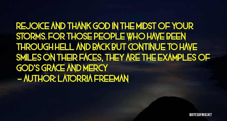 Been Through Hell And Back Quotes By Latorria Freeman