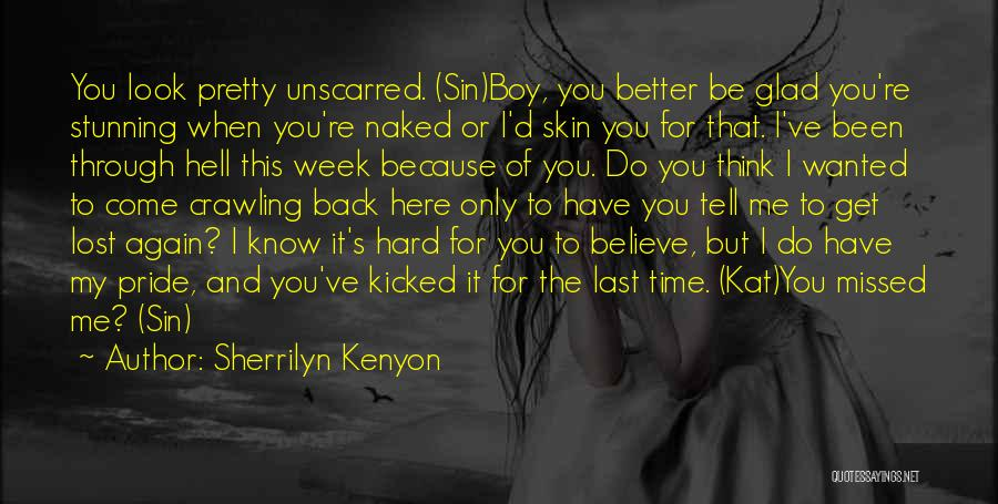 Been Through Hell And Back Quotes By Sherrilyn Kenyon