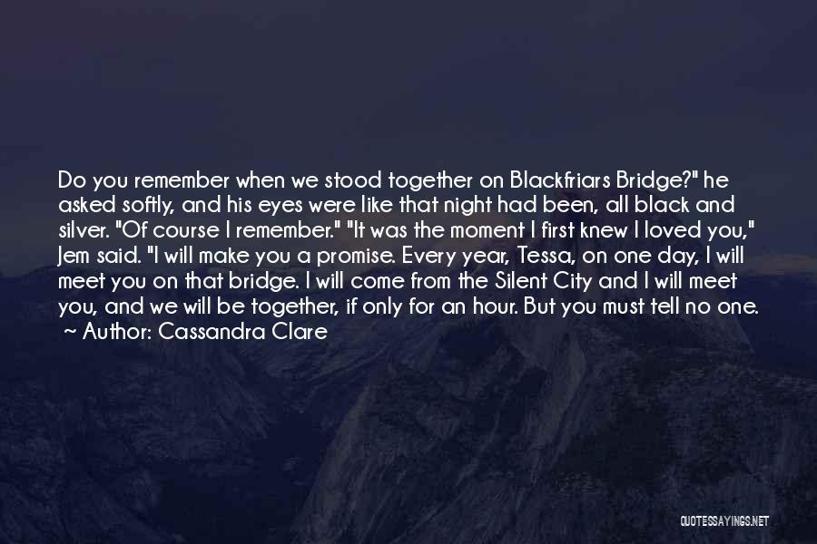 Been Together One Year Quotes By Cassandra Clare