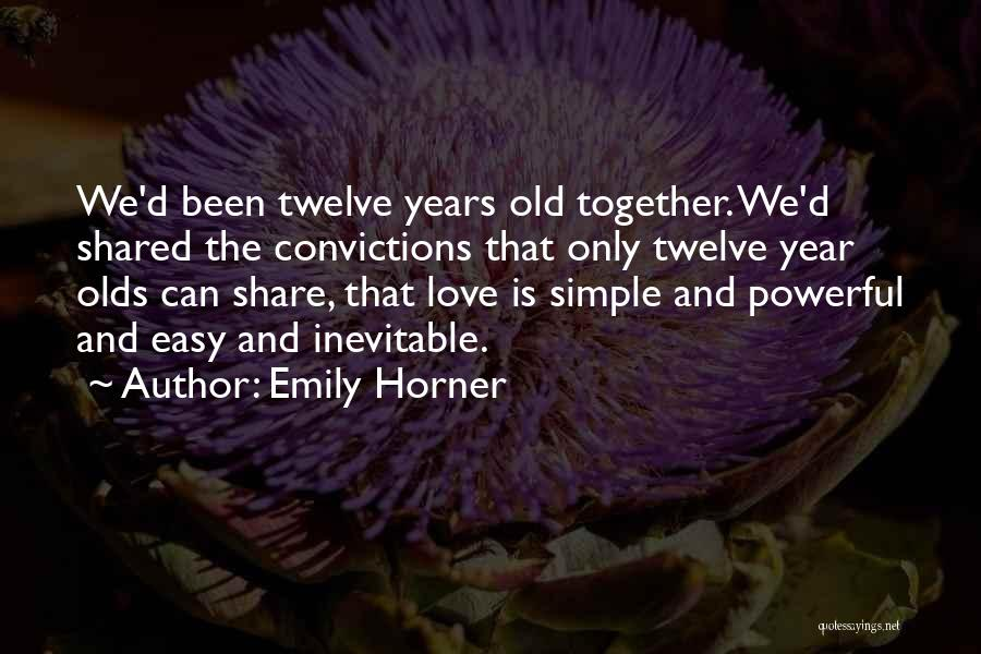 Been Together One Year Quotes By Emily Horner