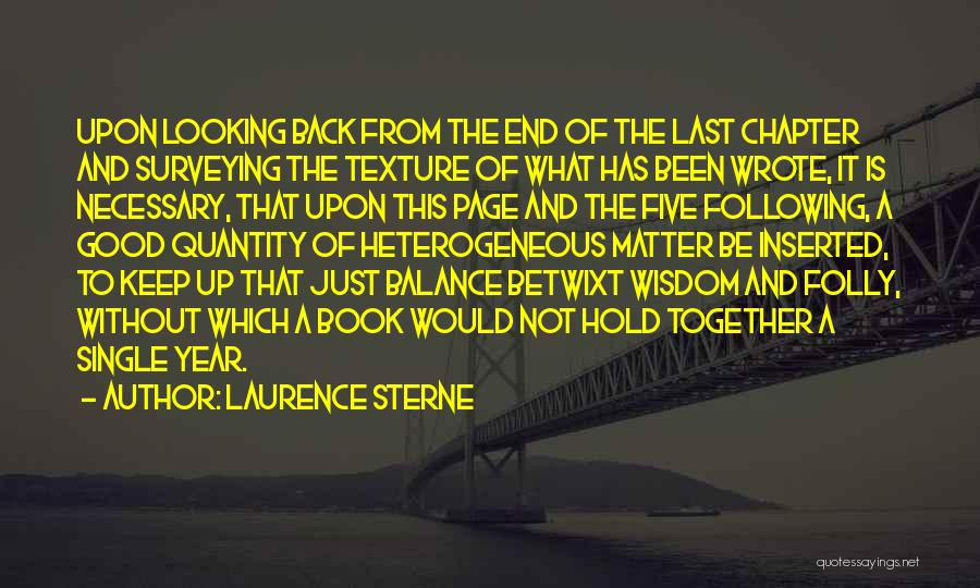 Been Together One Year Quotes By Laurence Sterne