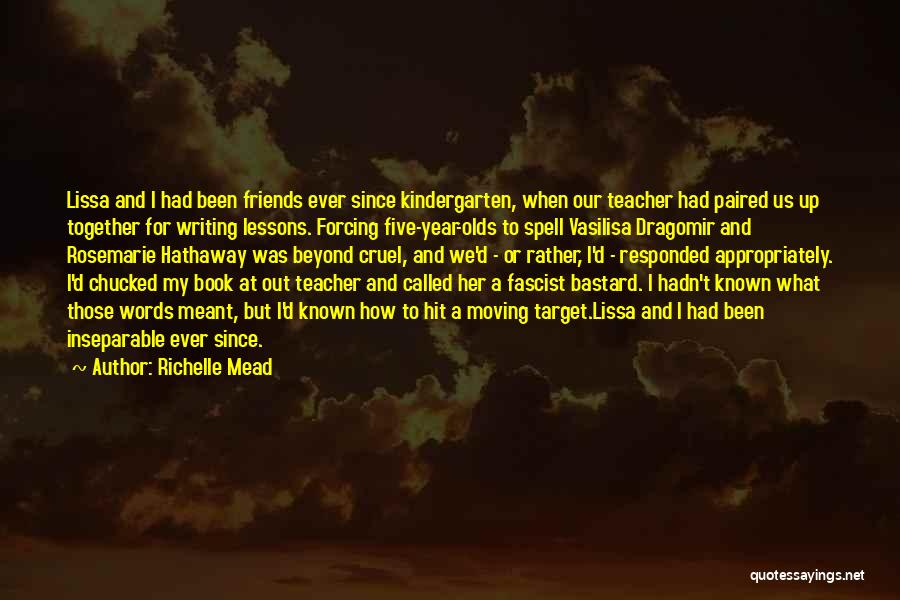 Been Together One Year Quotes By Richelle Mead