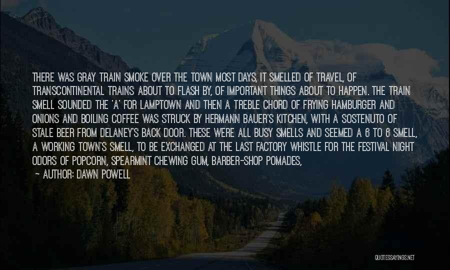 Beer And Coffee Quotes By Dawn Powell