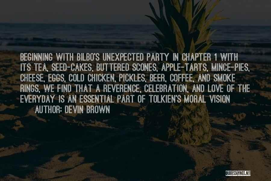Beer And Coffee Quotes By Devin Brown