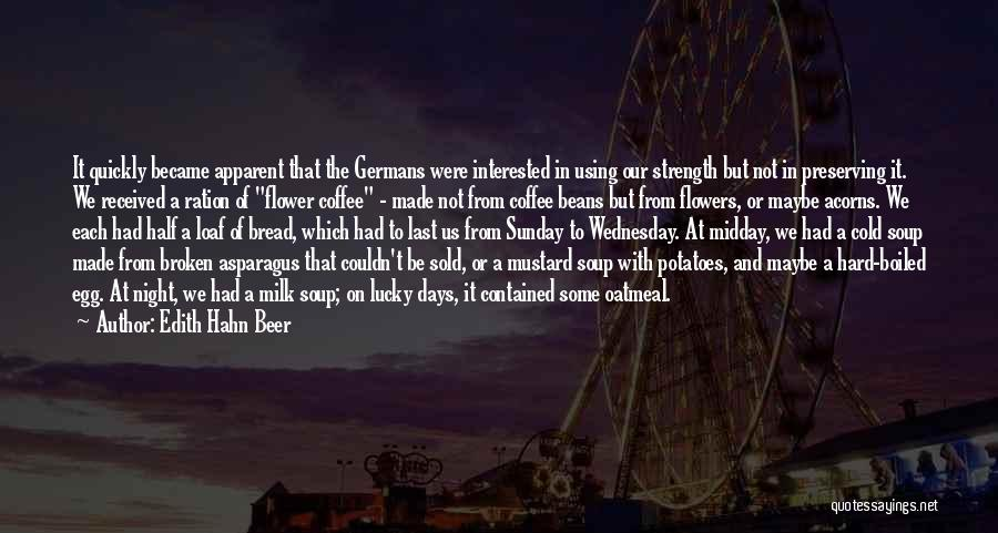 Beer And Coffee Quotes By Edith Hahn Beer