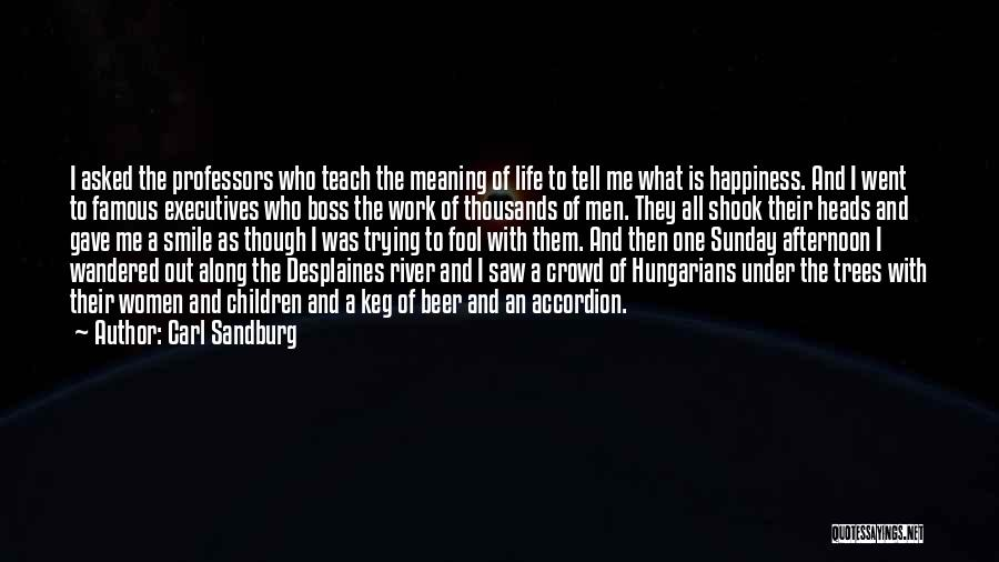 Beer Keg Quotes By Carl Sandburg