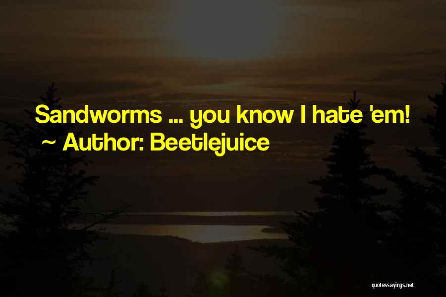 Beetlejuice Quotes 512150