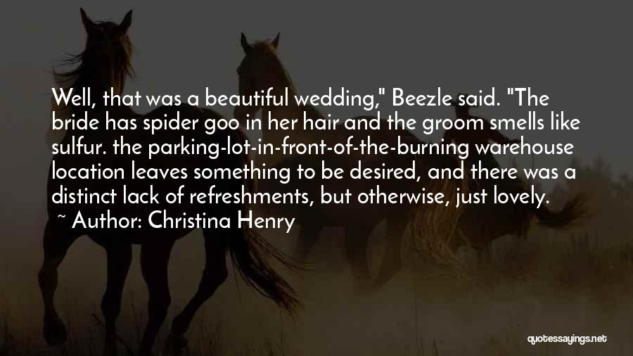 Beezle Quotes By Christina Henry