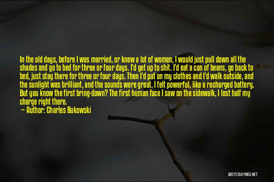 Before Bed Quotes By Charles Bukowski