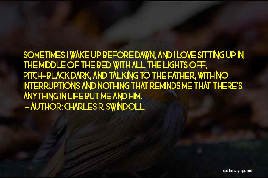 Before Bed Quotes By Charles R. Swindoll