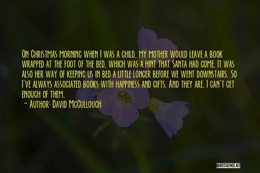 Before Bed Quotes By David McCullough
